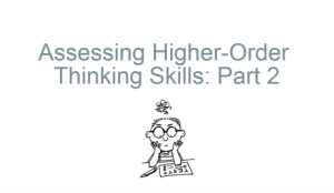 Accessing Higher-Order Thinking Skills Module, Part 2